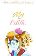 My Edits. by -WendyKirkland