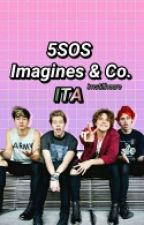5SOS imagines & Co. ITA by imstillheere