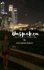 Unspoken by annisakaniadewi