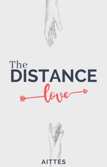 The Distance Love {PAUSADA}