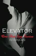ELEVATOR (OneShotSpgStory) by clangCutie
