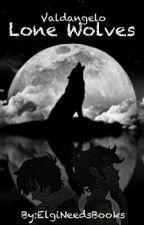 Lone Wolves - Valdangelo by ElgiNeedsBooks