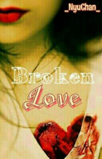 Broken Love(abgeschlossen)