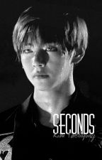 SECONDS // Kim Taehyung✔ by jinnie_sshi