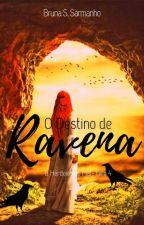 O Destino de Ravena: A Lança de Odín by BrunaSarmanho