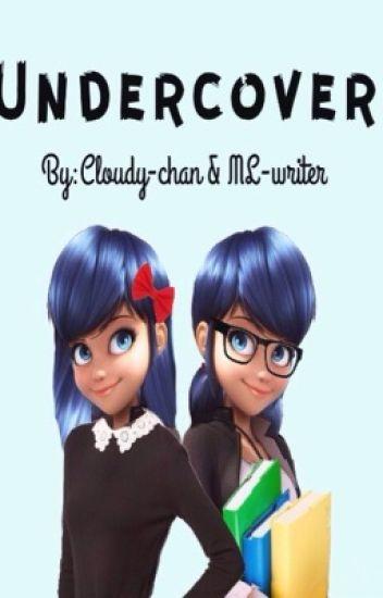 Undercover {Adrien x Marinette}