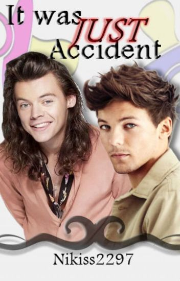 It was just Accident// Larry Mpreg