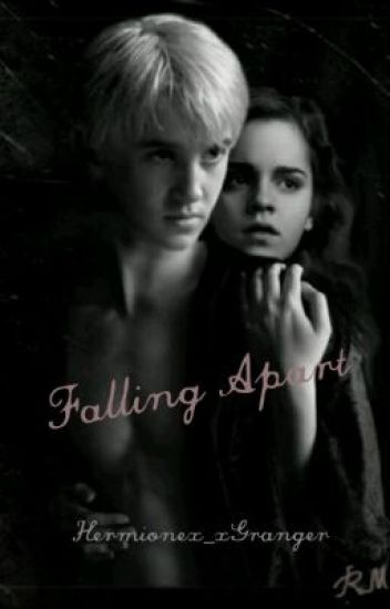 Dramione-Falling Apart