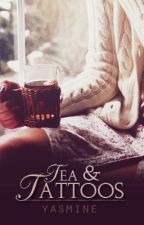 Tea & Tattoos by makemydreamsreal