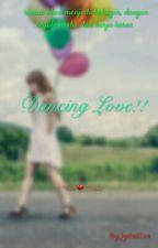 Dancing Love!! by jystallxx