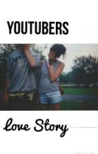 Youtubers Love story by AuthorxFangirl