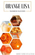 ORANGE LISA | Rainbow Suicides by katbarsblog