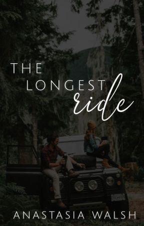 The Longest Ride by awakened_dreams