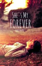 She's my FOREVER (Book 2) by kaye101992