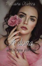 A dona by pollianaoliveira129