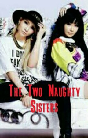The Two Naughty Sisters
