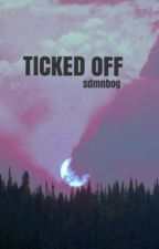 ticked off [ sidemen ft minizerk ] by sdmnbog