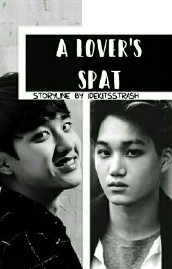 A Lovers Spat. (Kaisoo Ft)