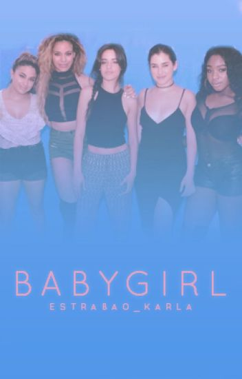 Babygirl (Fifth Harmony/You)