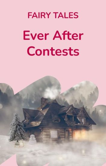 Ever After Contests