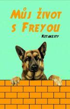 Můj život s Freyou by Ketakejty