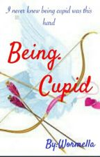 Being Cupid by Wormella