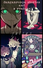 Danganronpa Book Of One-shots! by Julius_TheClockMaker