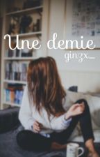 Une demie by ginzx_