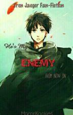 Enemy~ Eren x Reader [Wolno Pisane] by ZajebistySmiec