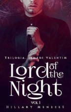 Senhor da Noite-Livro 1  by HillaryMeneses