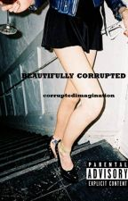 Beautifully Corrupted ➳ H.S by corruptedimagination