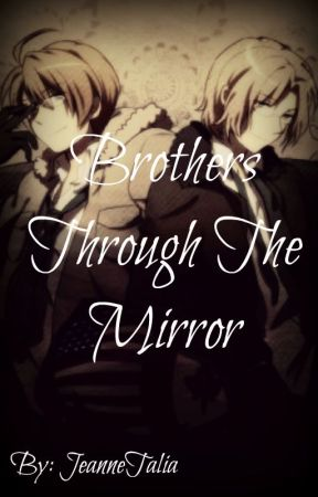 Brothers Through The Mirror by JeanneTalia
