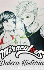 Miraculous: Dalsza Historia | PL ✔ (Zakończona) by KleksiaGrey