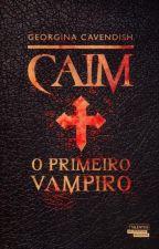 Caim, o primeiro vampiro (Amostra) by gcavendish
