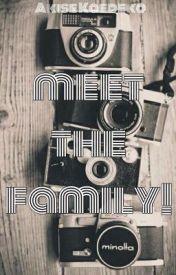 Meet the family! by Kaedeko
