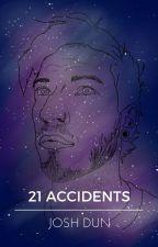 21 accidents | Josh Dun *ZAWIESZONE* by Neya_Zift