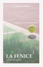 La Fenice (#wattys2016) by variationonatheme