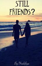 Still FRIENDS? by yoalefiya