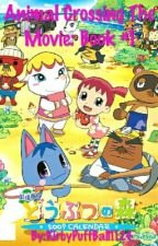 Animal Crossing The Movie: Book #1 by KirbyPuffBall1124