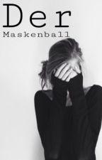 Der Maskenball (Cro Ff) by esistsoeasy
