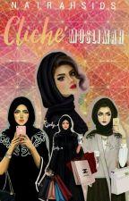 Cliche' Muslim♡ by Hijabi_09