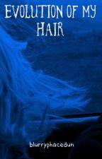 Evolution of my gosh darn hair by palerosepetals