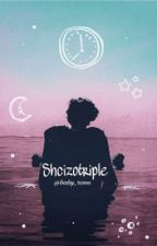Schizotriple |H.S| by Raanaa28