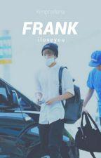 Frank (Jungkook BTS FanFict)  by kimptrellena