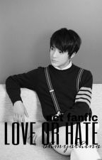 Love Or Hate ✘ jeno by OhMyAthena