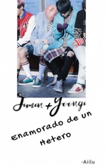 Enamorado de un Hetero ; Yoonmin.