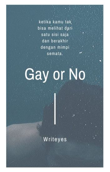 Gay or No ? [COMPLETED]
