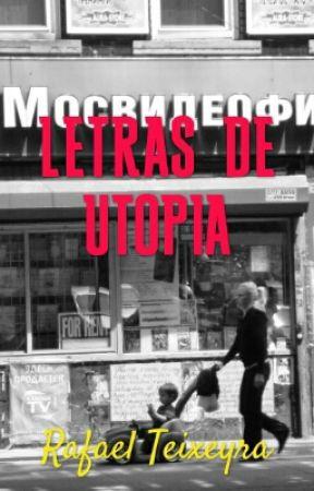 Letras de Utopia  by RafaelTeixeyra