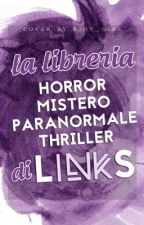 La libreria Horror, Mistero, Paranormale e Thriller di LinkS by LinkS_IT