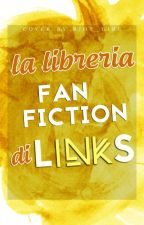 La libreria Fanfiction da fandom letterari di LinkS by LinkS_IT